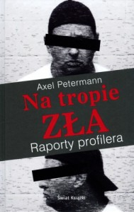 Petermann - Na tropie zła. Raporty profilera