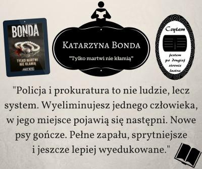 Bonda - Tylko martwi-nie klamia